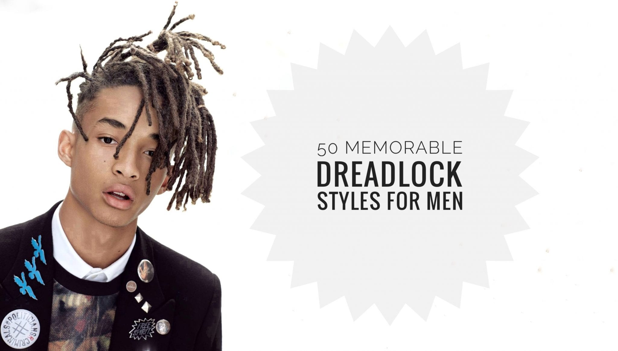 50 Memorable Dreadlocks Styles For Men To Try Out Men Hairstyles World