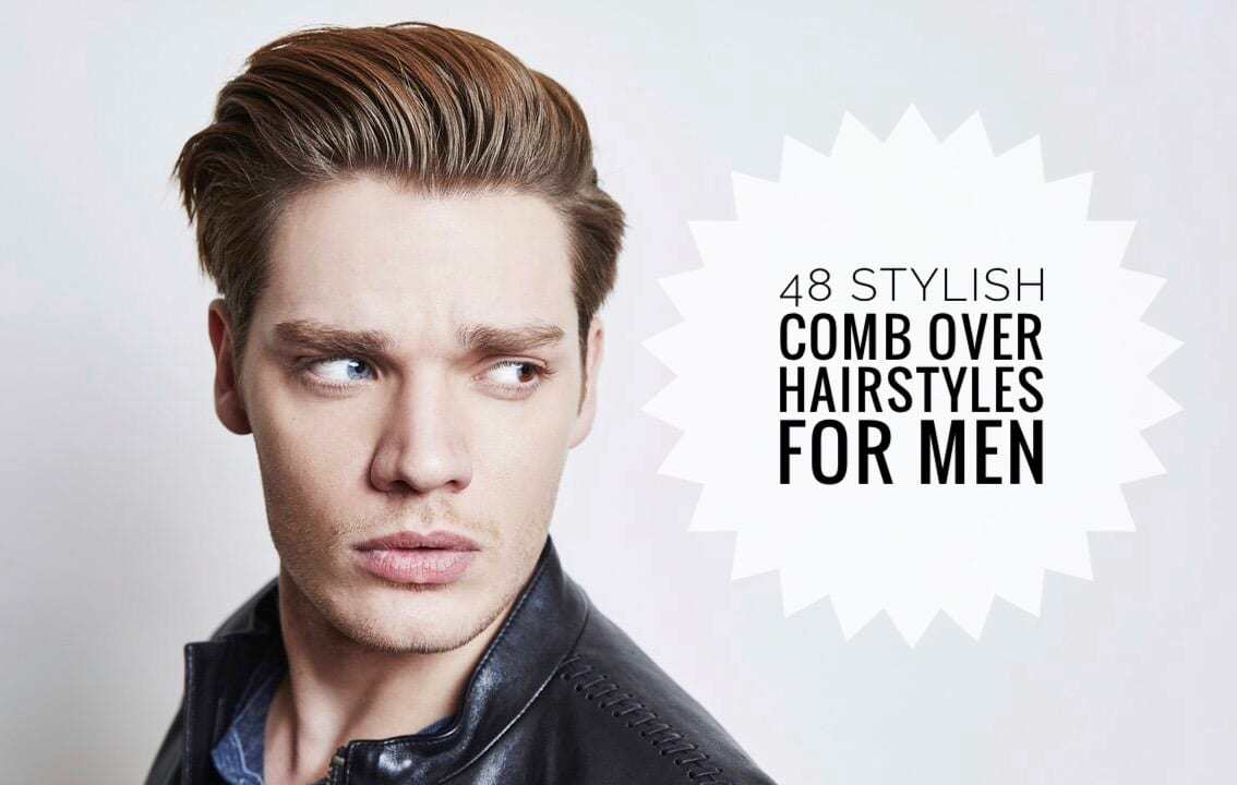 The Comb Over For Men 45 Ways To Style Your Hair Men Hairstyles World