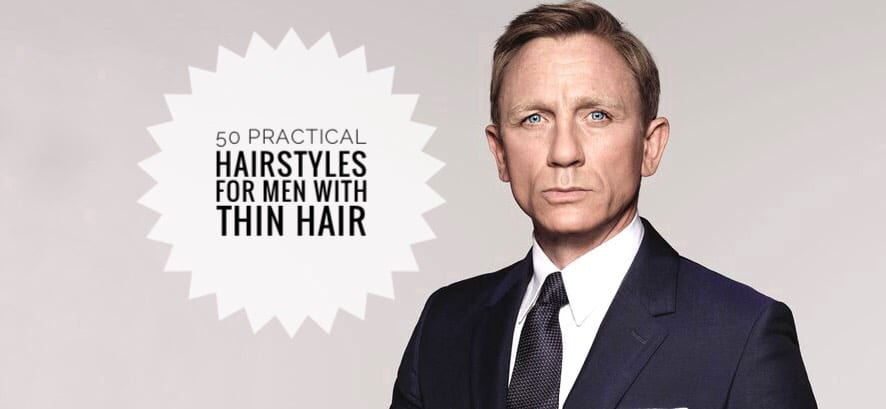 Thin Hair Here S 50 Practical Hairstyles For Men With Thin