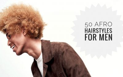 50 Ultra Cool Afro Hairstyles for Men