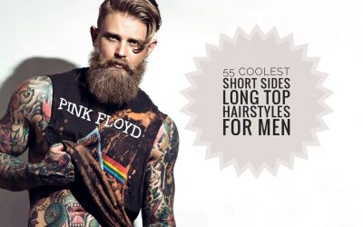 55 Coolest Short Sides Long Top Hairstyles for Men