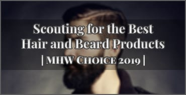Scouting for the best hair and beard products