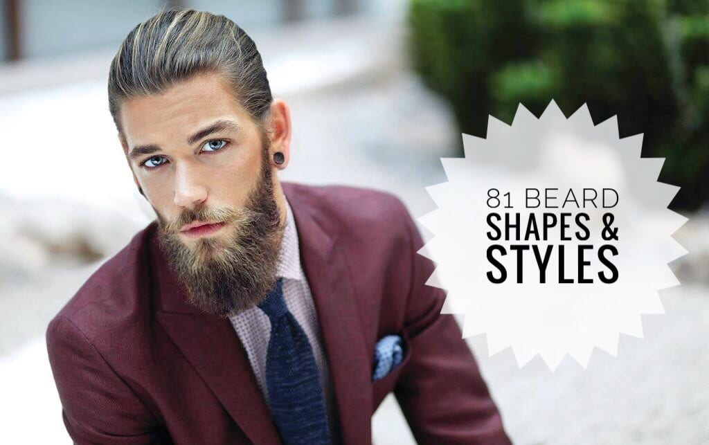 80+ Beard Styles & Shapes For You! Arranged By Face Shape