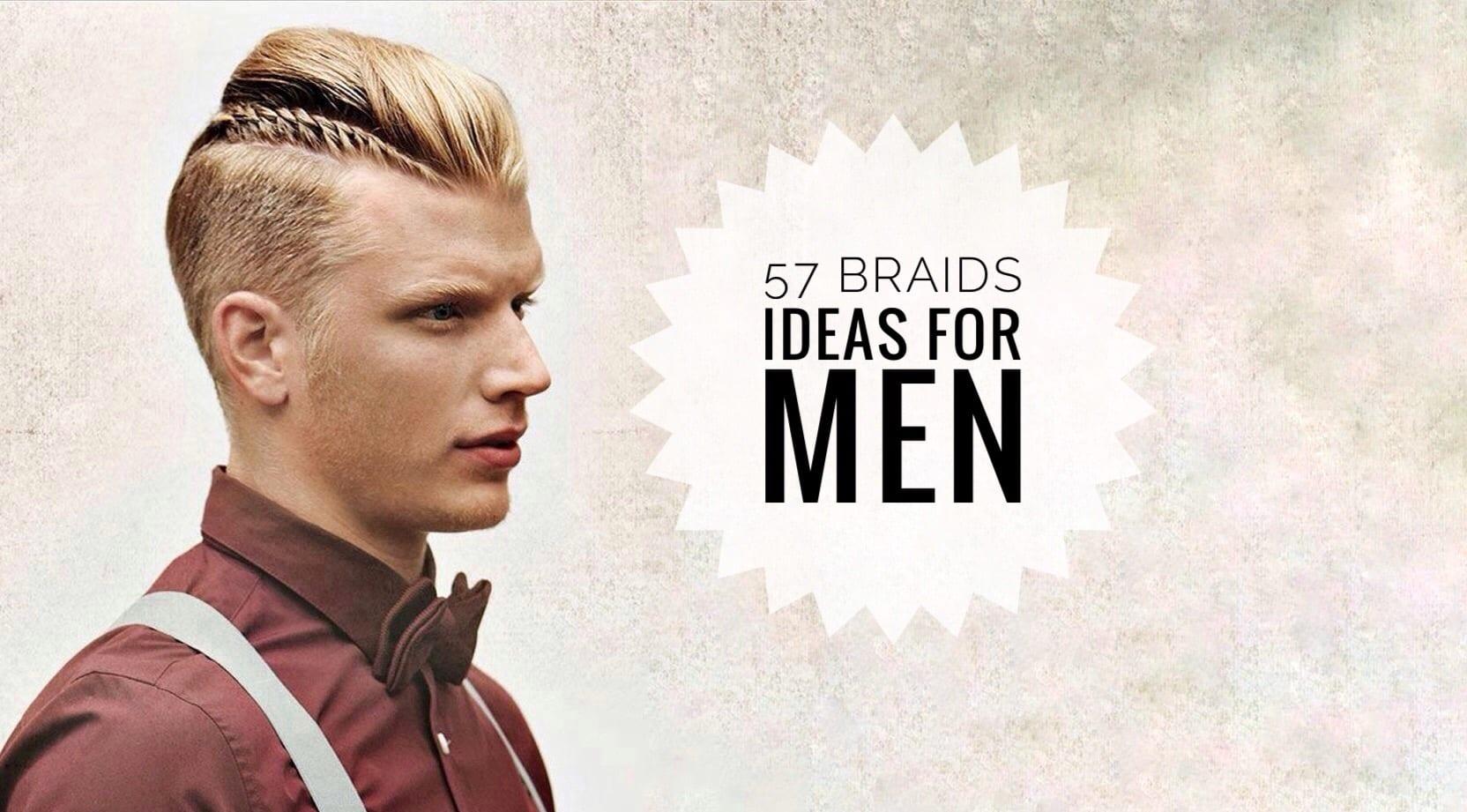 57 Braids For Men Ideas Men Hairstyles World