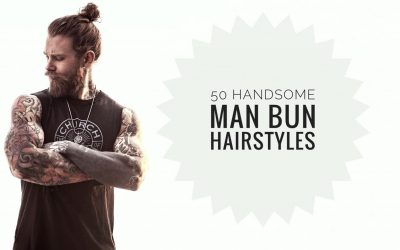 50 Handsome Man Bun Hairstyles