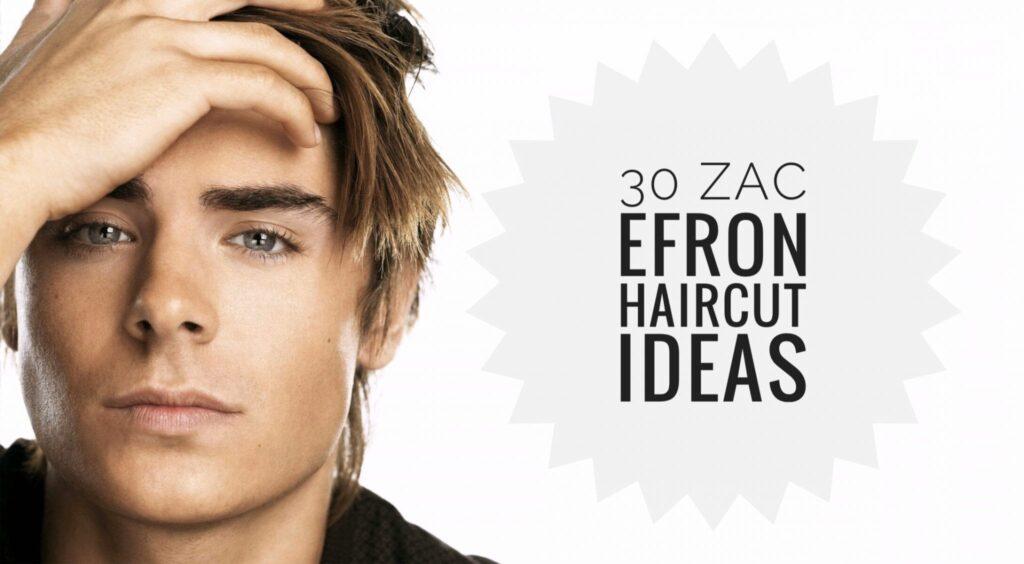 zac efron haircut ideas
