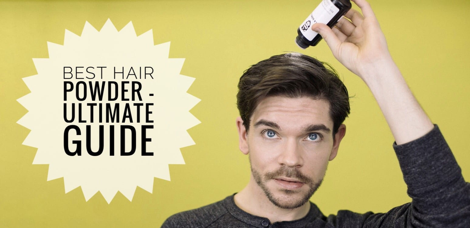 6 Best Hair Powder Products For Men Guide Tips How Tos