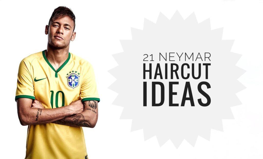 Neymar Haircut Ideas