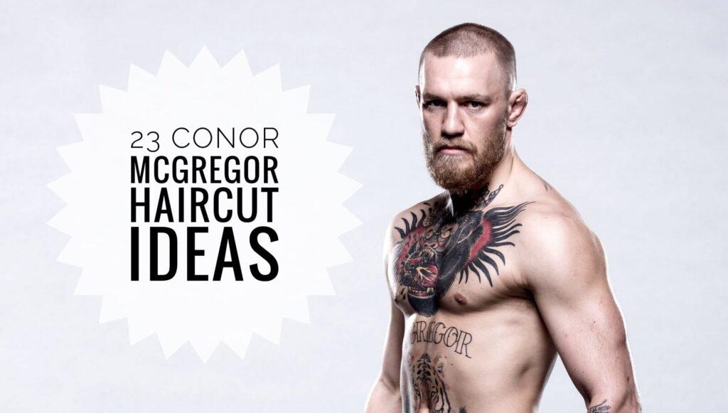 Conor McGregor Haircut Ideas