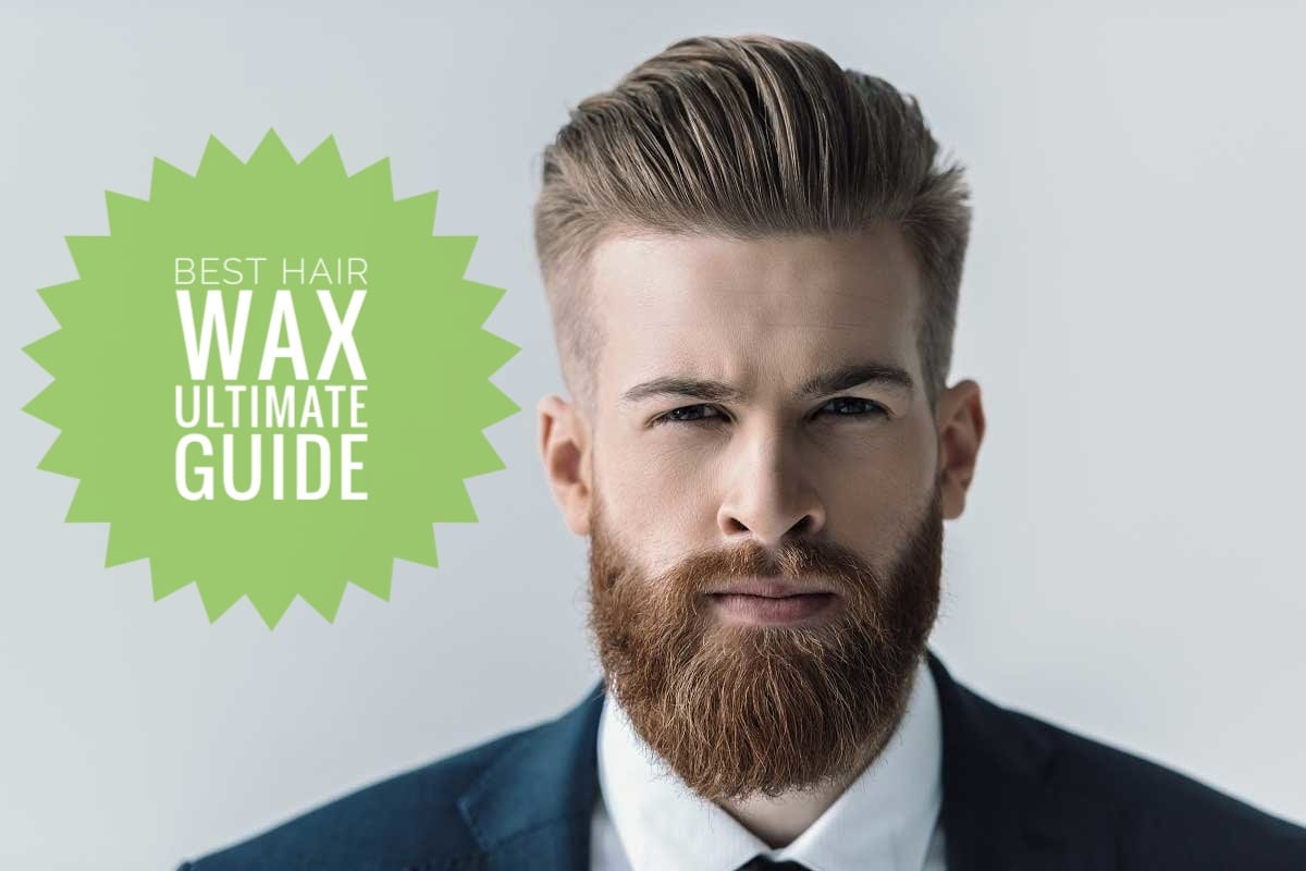 Best Hair Wax Ultimate Guide 2019 Men Hairstyles World